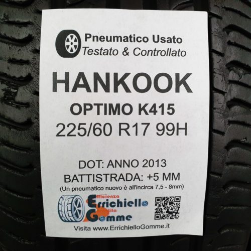 225/60 R17 99H Hankook Optimo K415 – 60% +5mm – Gomme Estive