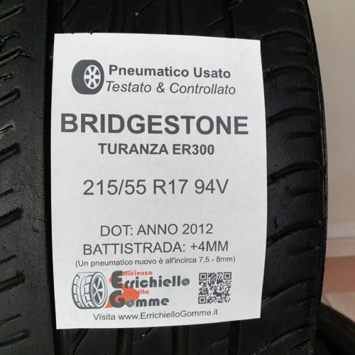 215/55 R17 94V Bridgestone Turanza ER300 – 50% +4mm Gomme Estive