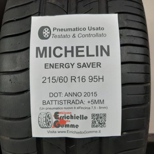 215/60 R16 95H Michelin Energy Saver –  60% +5mm – Gomme Estive