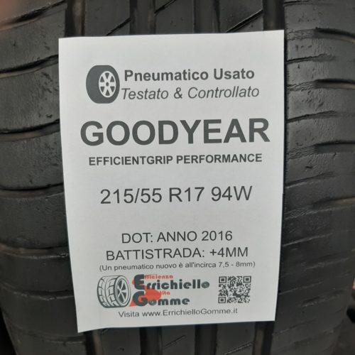 215/55 R17 94W Goodyear EfficientGrip Performance –  50% +4mm Gomme Estive